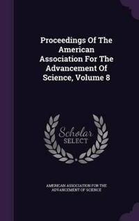 Proceedings of the American Association for the Advancement of Science, Volume 8