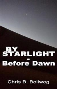 By Starlight - Before Dawn