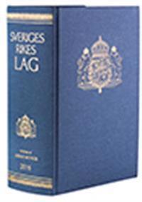 Sveriges Rikes Lag 2016 (klotband) : När du köper Sveriges Rikes Lag 2016 får du även tillgång till lagboken som app med riktig lagbokskänsla.