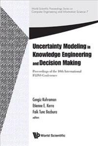 Uncertainty Modeling in Knowlege Engineering and Decision Making