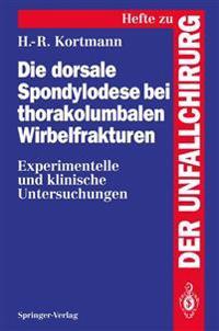 Die Dorsale Spondylodese bei Thorakolumbalen Wirbelfrakturen