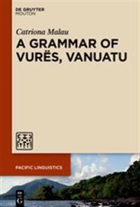 A Grammar of Vurës, Vanuatu