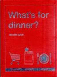 What's for Dinner?