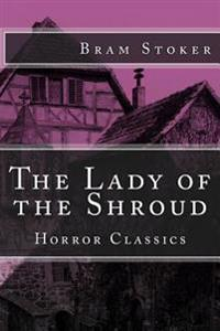 Horror Classics: The Lady of the Shroud