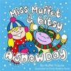 Miss Muffet & Bitsy: A Snow Day