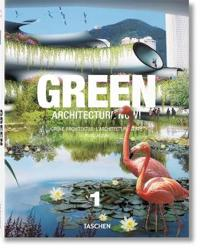 Green Architecture Now! / Grune Architektur / L'architecture Verte