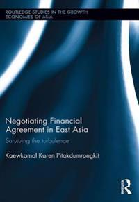 Negotiating Financial Agreement in East Asia