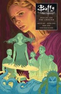 Buffy: Season Ten Volume 5: In Pieces on the Ground