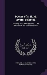 Poems of S. H. M. Byers, Selected