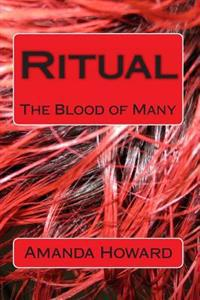Ritual: The Blood of Many