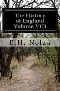 The History of England Volume VIII