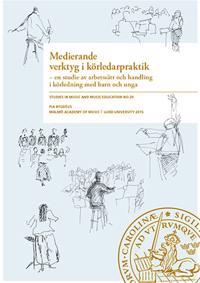 Medierande verktyg i körledarpraktik - Pia Bygdéus pdf epub