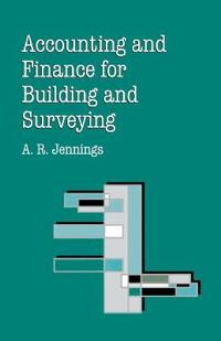Accounting and Finance for Building and Surveying