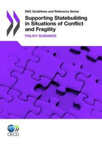 Supporting Statebuilding in Situations of Conflict and Fragility