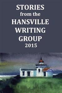 Stories from the Hansville Writing Group
