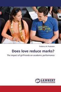 Does Love Reduce Marks?