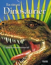 En titt på dinosaurier