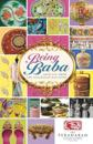 Being Baba: Articles from the Peranakan Magazine
