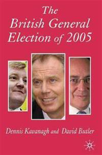 The British General Election of 2005