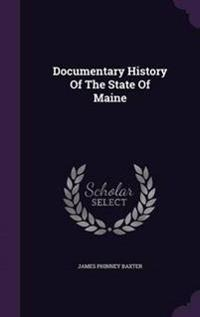 Documentary History of the State of Maine