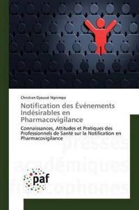 Notification Des  v nements Ind sirables En Pharmacovigilance