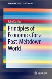 Principles of Economics for a Post-meltdown World