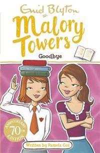 Malory towers: goodbye - book 12