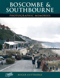 Boscombe and southbourne - photographic memories