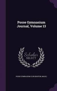 Posse Gymnasium Journal, Volume 13