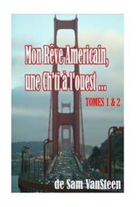 Mon Rève Américain - Green Card Tome 1 & 2