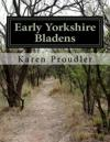 Early Yorkshire Bladens