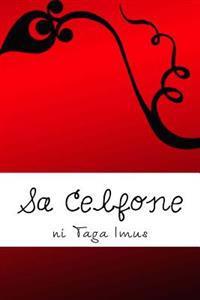 Sa Celfone: A Bromance Story