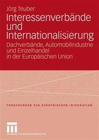 Interessenverb nde Und Internationalisierung