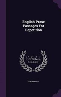 English Prose Passages for Repetition