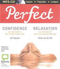 Perfect Confidence & Perfect Relaxation