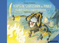 Kaptein Sabeltann og Pinky på skattejakt i Kjuttaviga