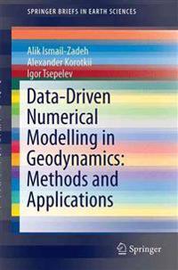 Data-driven Numerical Modelling in Geodynamics