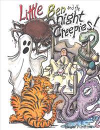 Little Ben and the Night Creepies
