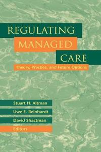 Regulating Managed Care