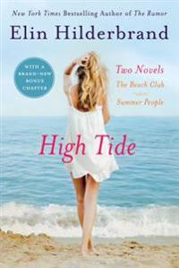 High Tide: Two Novels: The Beach Club and Summer People