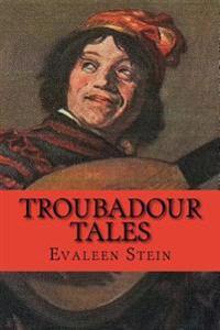 Troubadour Tales