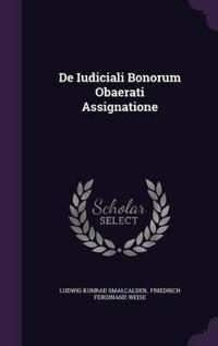 de Iudiciali Bonorum Obaerati Assignatione