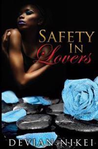 Safety in Lovers