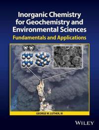 Inorganic Chemistry for Geochemistry and Environmental Sciences: Fundamenta