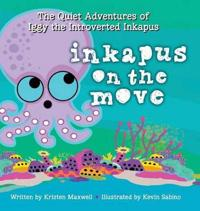 Inkapus on the Move