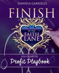 Finish in the Faith Lane: 4th Quarter Profit Playbook