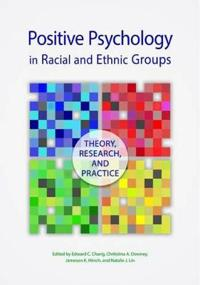 Positive Psychology in Racial and Ethnic Groups
