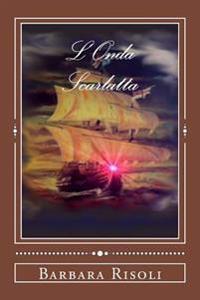 L'Onda Scarlatta