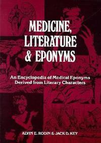 Medicine, Literature and Eponyms