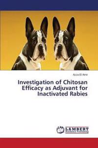 Investigation of Chitosan Efficacy as Adjuvant for Inactivated Rabies